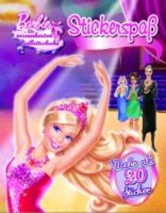 Barbie (Stickerbuch)- die verzauberten Ballettschuhe