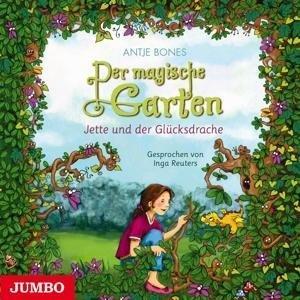 Der Magische Garten 1.Jette Und Der Glücksdrache