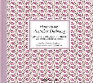 Hausschatz deutscher Dichtung. 4 CDs