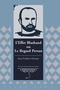 L'Effet Blasband ou Le Regard Persan