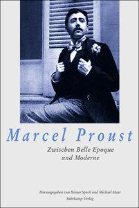 Marcel Proust: ein Schriftsteller zwischen Belle Epoque und Mode
