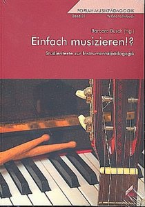 Einfach musizieren!?