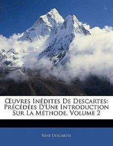 OEuvres Inédites De Descartes: Précédées D'une Introduction Sur
