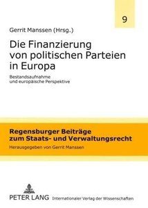 Die Finanzierung von politischen Parteien in Europa