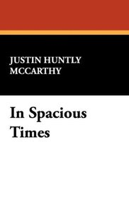 In Spacious Times