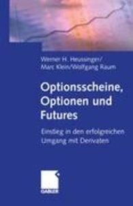 Optionsscheine, Optionen und Futures