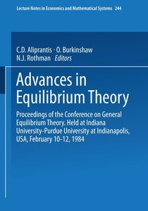 Advances in Equilibrium Theory