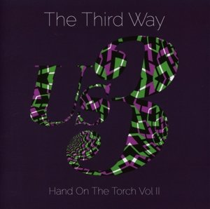 The Third Way (Hand On The Torch Vol.2)