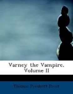Varney the Vampire, Volume II