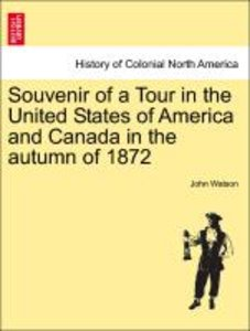 Souvenir of a Tour in the United States of America and Canada in