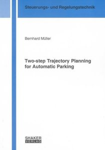 Two-step Trajectory Planning for Automatic Parking