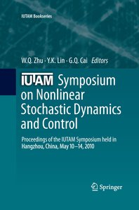 IUTAM Symposium on Nonlinear Stochastic Dynamics and Control