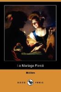 Le Mariage Force (Dodo Press)