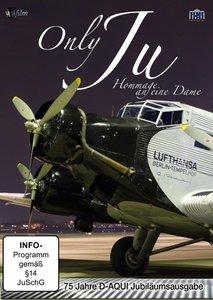 Only JU(52)-biläumsausgabe - 75 Jahre D-AQUI - Hommage an eine D