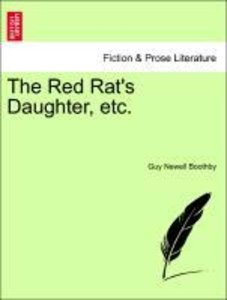 The Red Rat's Daughter, etc.