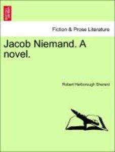 Jacob Niemand. A novel.