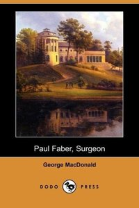 Paul Faber, Surgeon (Dodo Press)