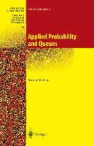 Applied Probability and Queues