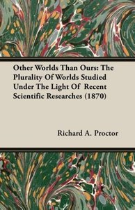 Other Worlds Than Ours: The Plurality of Worlds Studied Under th