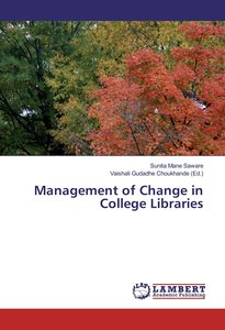 Management of Change in College Libraries