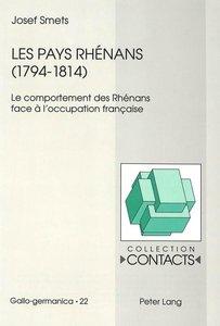Les pays rhénans (1794-1814)