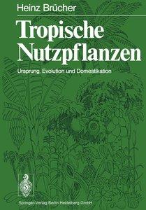 Tropische Nutzpflanzen