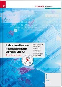 Informationsmanagement 1 HAS Office 2010 inkl. Übungs-CD-ROM