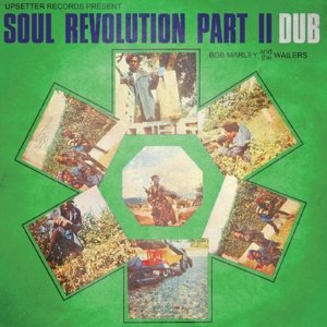 Soul Revolution Part II Dub