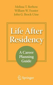 Life After Residency