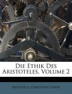 Die Ethik des Aristoteles, zweyter Band