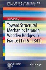 Toward Structural Mechanics Through Wooden Bridges in France (17