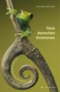 Tiere - Menschen - Emotionen