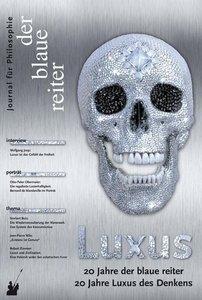Der Blaue Reiter. Journal für Philosophie / Luxus