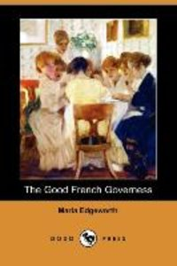 The Good French Governess (Dodo Press)