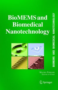 BioMEMS and Biomedical Nanotechnology 06
