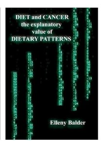Diet and cancer; the explanatory value of dietary patterns