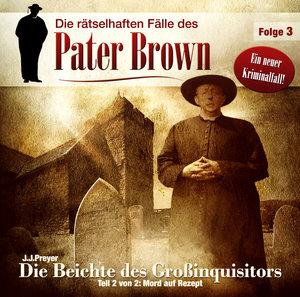 Folge 02-Die Beichte Des Großinquisitors Teil 2