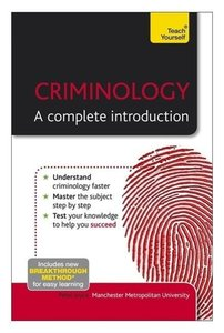 Criminology - The Essentials: Teach Yourself