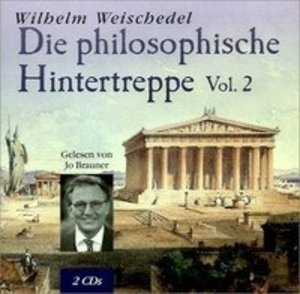 Die philosophische Hintertreppe 2. 2 CDs