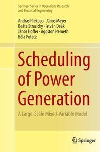 Scheduling of Power Generation