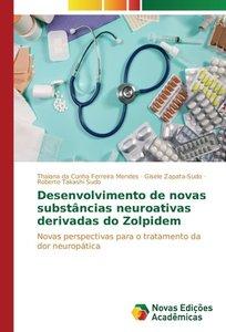 Desenvolvimento de novas substâncias neuroativas derivadas do Zo