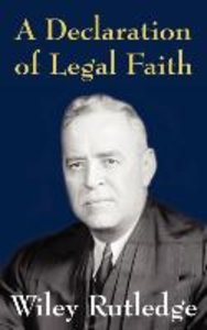 A Declaration of Legal Faith