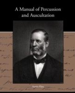 A Manual of Percussion and Auscultation