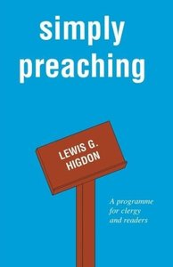 Simply Preaching: A Programme for Clergy and Readers
