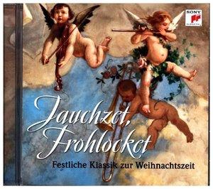 Jauchzet,frohlocket! Festl.Klassik zu Weihnachten