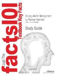 Studyguide for Management by Bateman, Thomas, ISBN 9780077258399