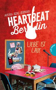 Heartbeat Berlin, Liebe ist laut