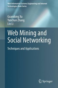 Web Mining and Social Networking