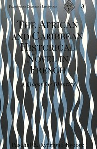 The African and Caribbean Historical Novel in French