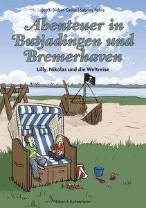 Abenteuer in Butjadingen und Bremerhaven - Lilly, Nikolas und d